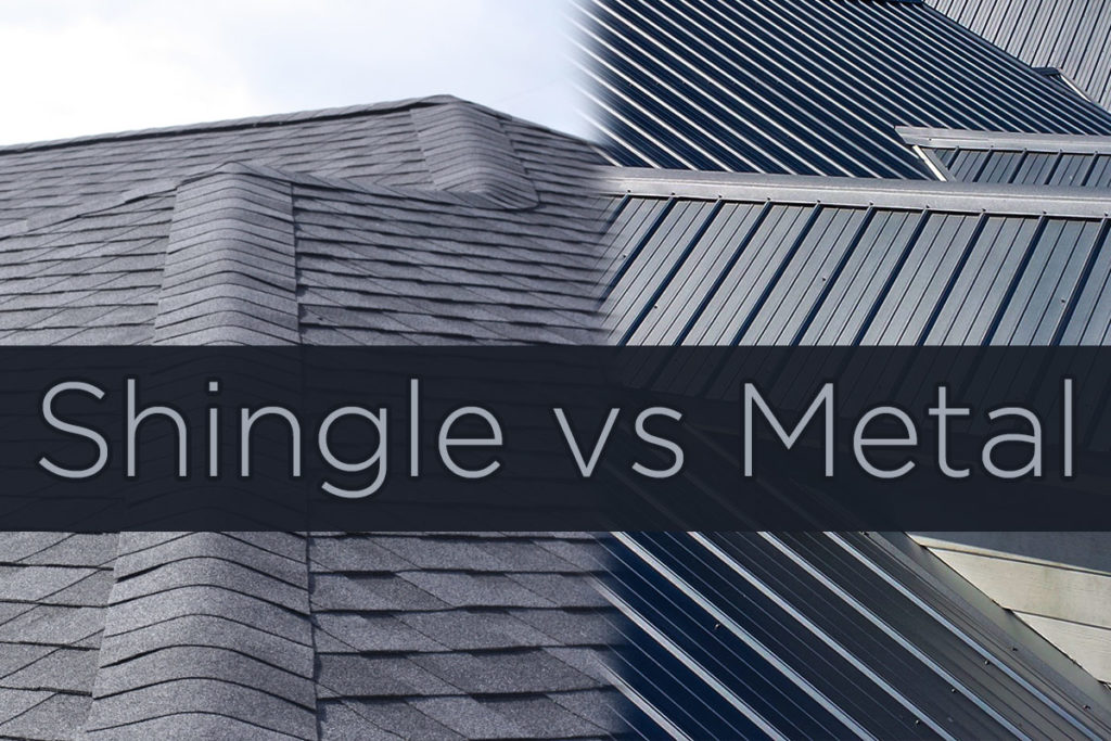 Shingle vs. Metal