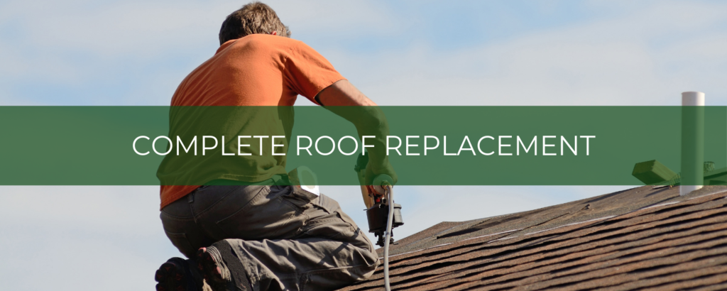 Complete roof replacement